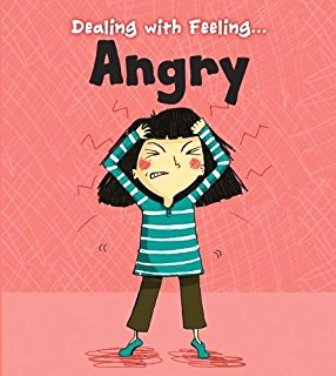 Dealing with Feeling Angry Book Cover